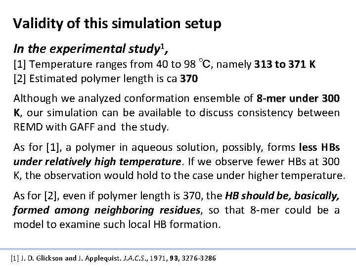 Validity of this simulation setup In the experimental study 1, [1] Temperature ranges from