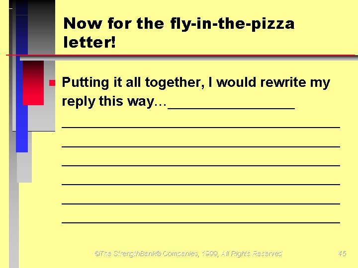 Now for the fly-in-the-pizza letter! Putting it all together, I would rewrite my reply