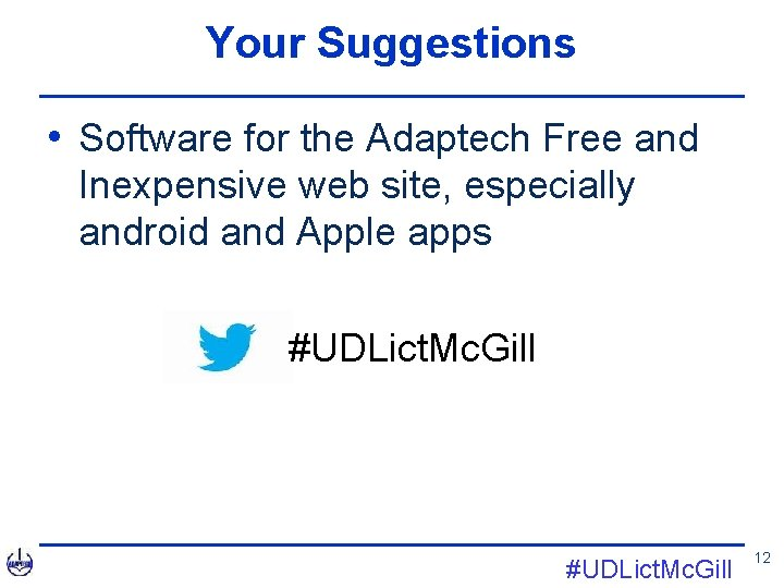 Your Suggestions • Software for the Adaptech Free and Inexpensive web site, especially android