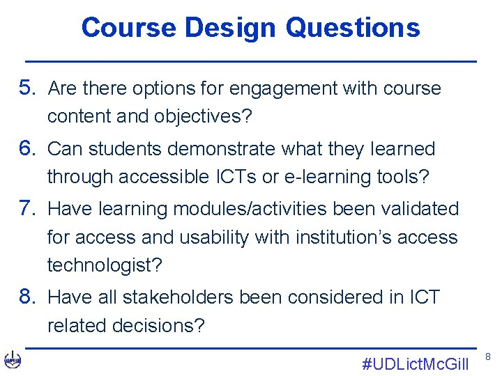 Course Design Questions 5. Are there options for engagement with course content and objectives?