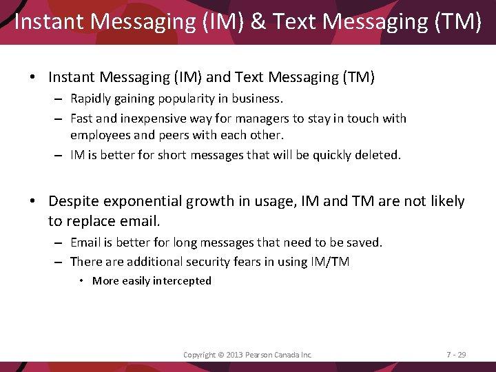 Instant Messaging (IM) & Text Messaging (TM) • Instant Messaging (IM) and Text Messaging