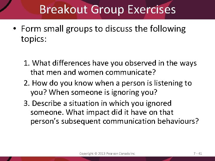 Breakout Group Exercises • Form small groups to discuss the following topics: 1. What