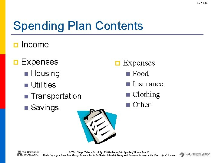 1. 2. 41. G 1 Spending Plan Contents p Income p Expenses Housing n