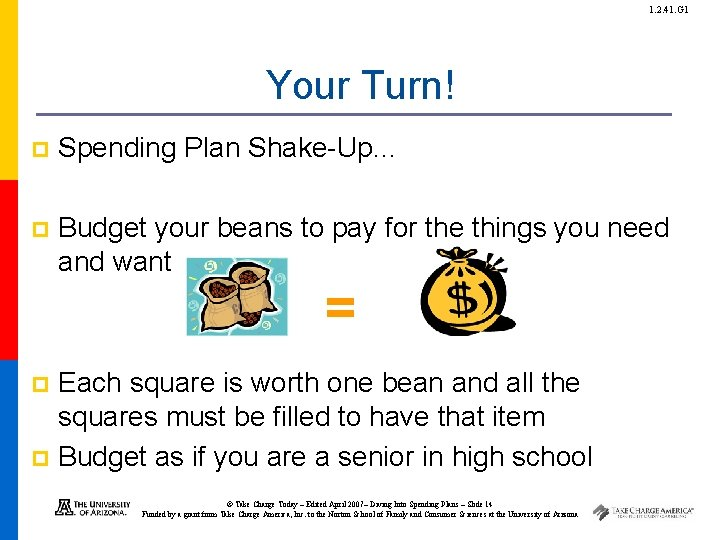 1. 2. 41. G 1 Your Turn! p Spending Plan Shake-Up… p Budget your