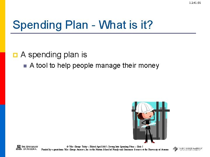 1. 2. 41. G 1 Spending Plan - What is it? p A spending