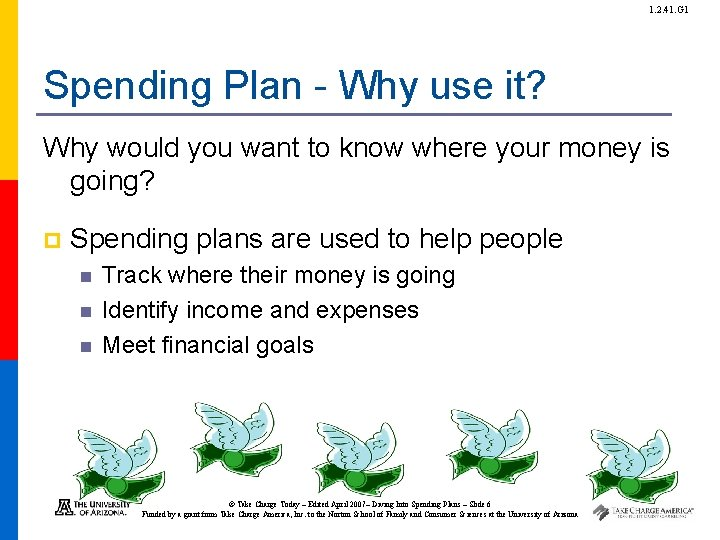 1. 2. 41. G 1 Spending Plan - Why use it? Why would you