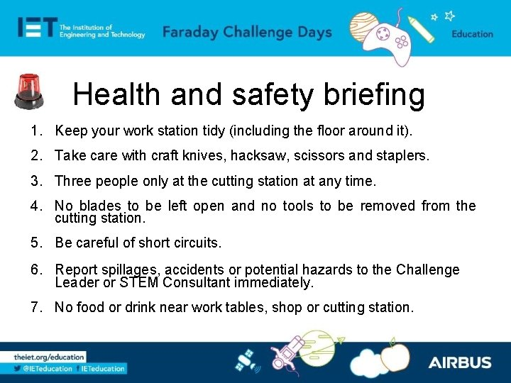 Health and safety briefing 1. Keep your work station tidy (including the floor around