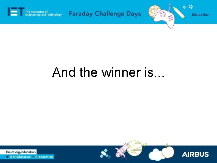 And the winner is. . .