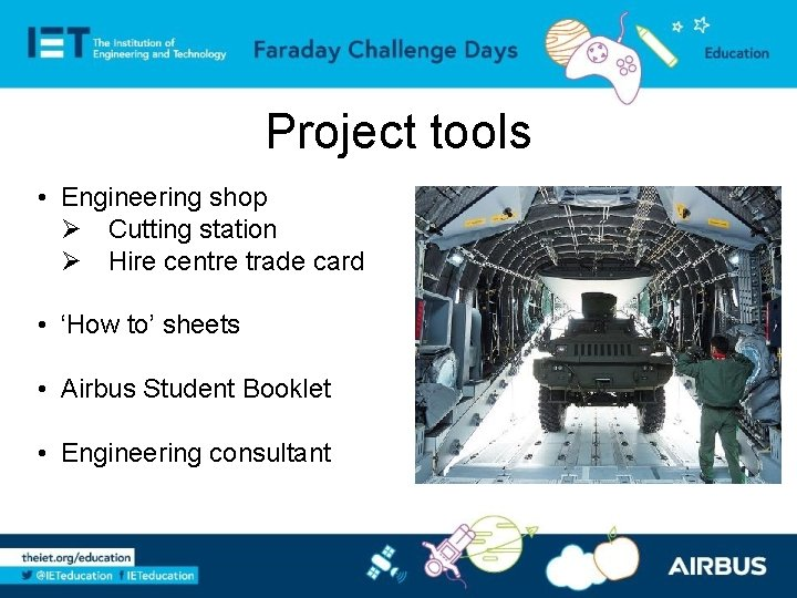 Project tools • Engineering shop Ø Cutting station Ø Hire centre trade card •
