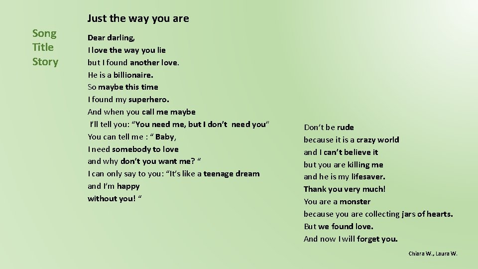 Just the way you are Song Title Story Dear darling, I love the way