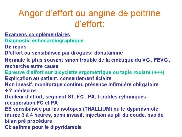 Angor d'effort ou angine de poitrine d'effort: Examens complémentaires Diagnostic échocardiographique De repos D'effort