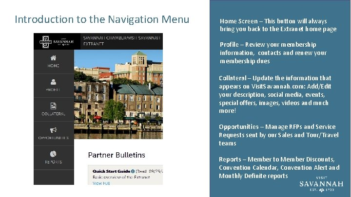 Introduction to the Navigation Menu Home Screen – This button will always bring you
