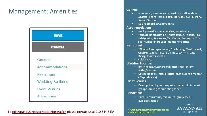 Management: Amenities General § § Account ID, Account Name, Region, Email, Website, Address, Phone,