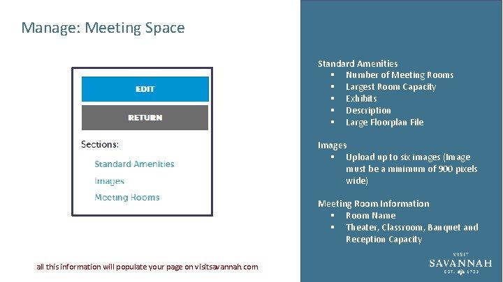 Manage: Meeting Space Standard Amenities § Number of Meeting Rooms § Largest Room Capacity