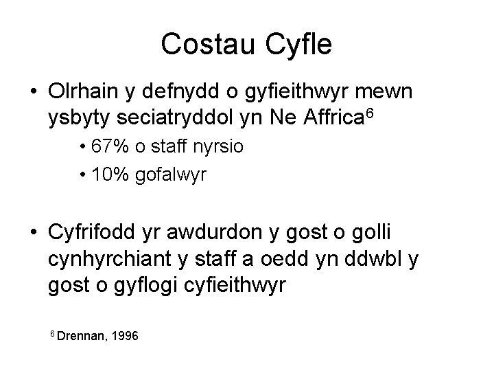 Costau Cyfle • Olrhain y defnydd o gyfieithwyr mewn ysbyty seciatryddol yn Ne Affrica
