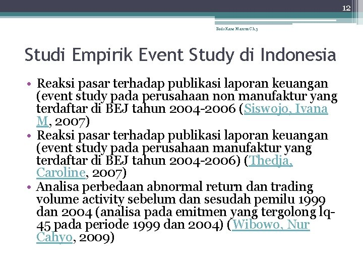 12 Bodi Kane Marcus Ch 5 Studi Empirik Event Study di Indonesia • Reaksi