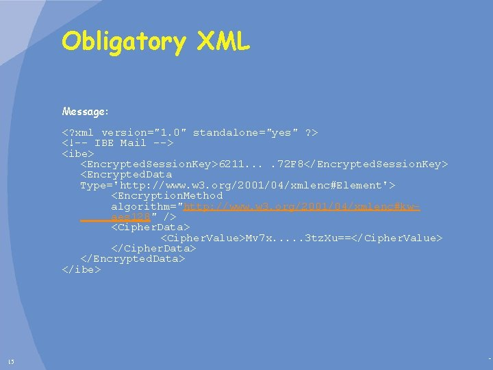 """Obligatory XML Message: <? xml version=""""1. 0"""" standalone=""""yes"""" ? > <!-- IBE Mail -->"""