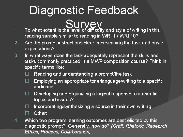 1. 2. 3. 4. Diagnostic Feedback Survey To what extent is the level of