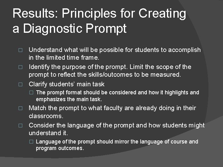 Results: Principles for Creating a Diagnostic Prompt Understand what will be possible for students