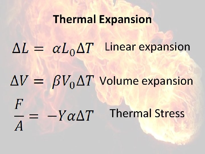 Thermal Expansion Linear expansion Volume expansion Thermal Stress