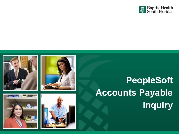 People. Soft Accounts Payable Inquiry 1