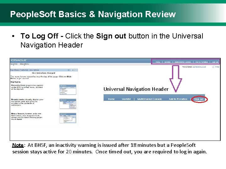 People. Soft Basics & Navigation Review • To Log Off - Click the Sign