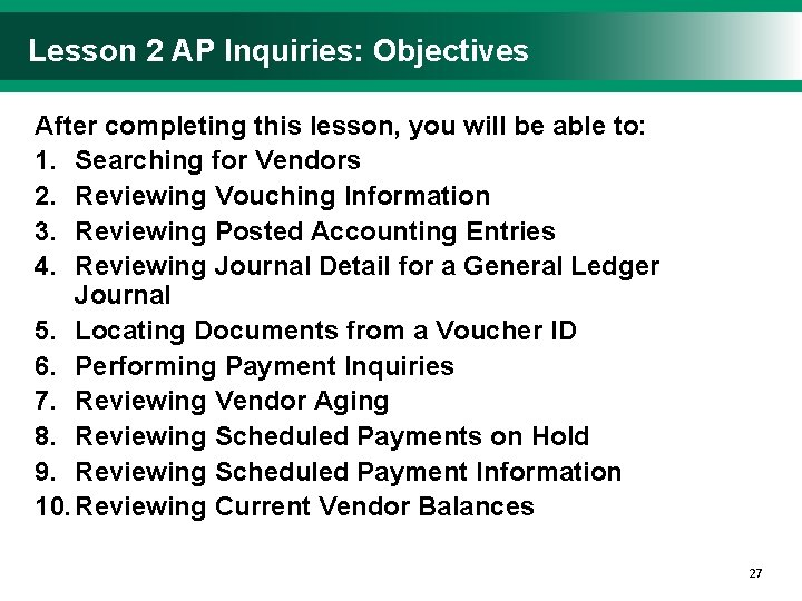 Lesson 2 AP Inquiries: Objectives After completing this lesson, you will be able to: