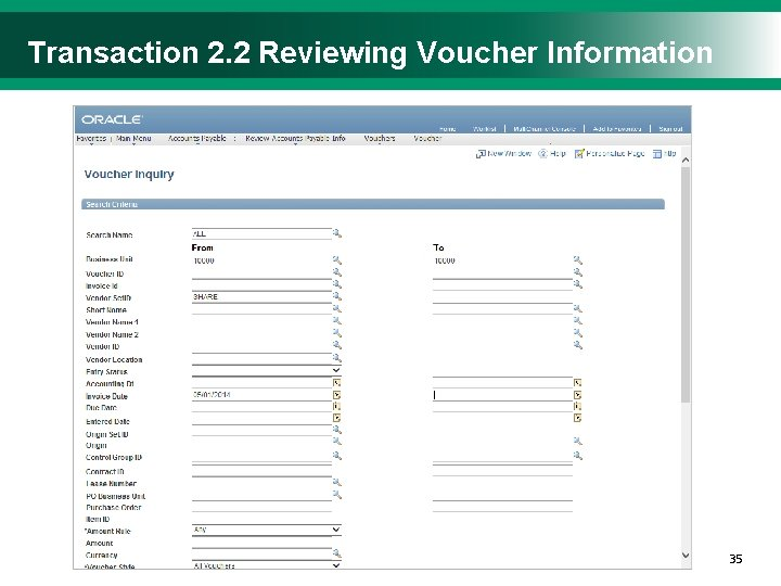 Transaction 2. 2 Reviewing Voucher Information 3535