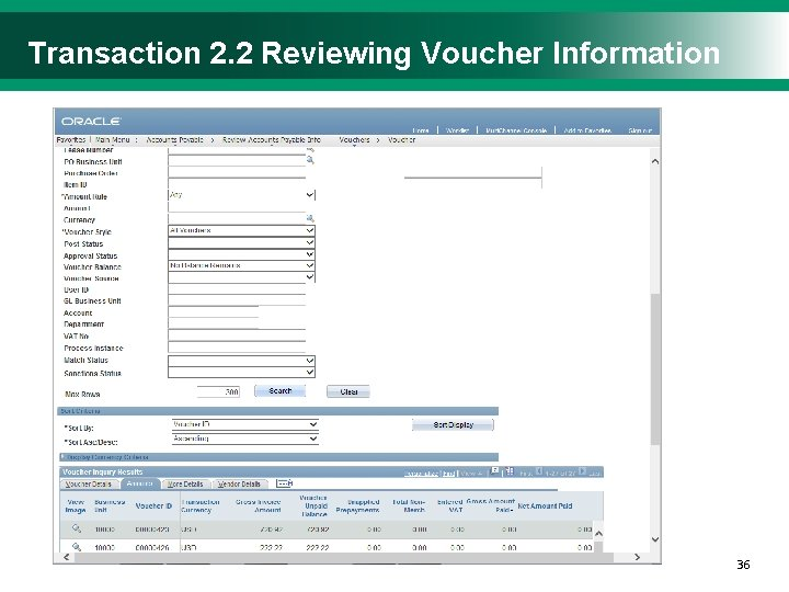 Transaction 2. 2 Reviewing Voucher Information 3636