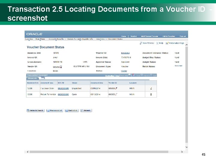 Transaction 2. 5 Locating Documents from a Voucher ID - screenshot 4545