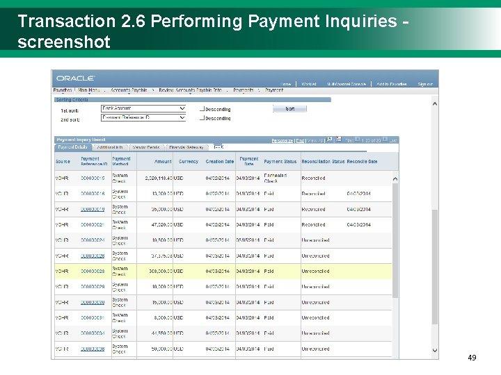 Transaction 2. 6 Performing Payment Inquiries - screenshot 4949