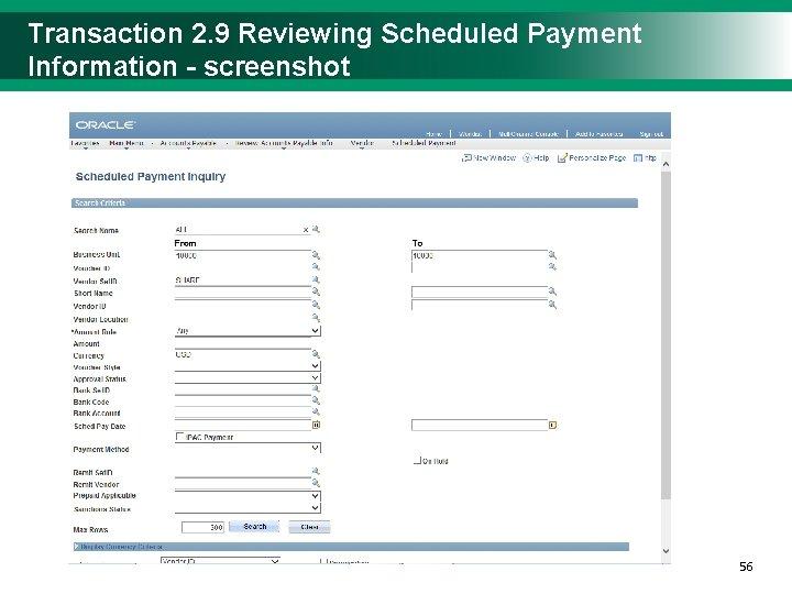 Transaction 2. 9 Reviewing Scheduled Payment Information - screenshot 5656