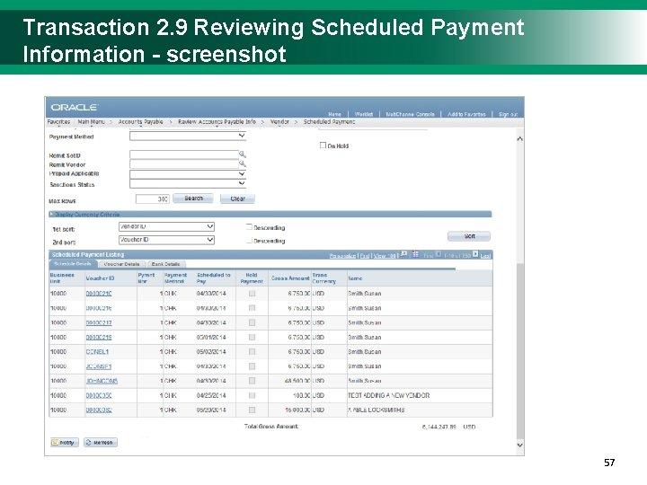 Transaction 2. 9 Reviewing Scheduled Payment Information - screenshot 5757