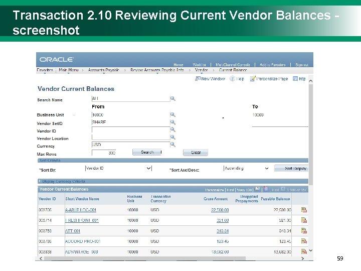 Transaction 2. 10 Reviewing Current Vendor Balances - screenshot 5959