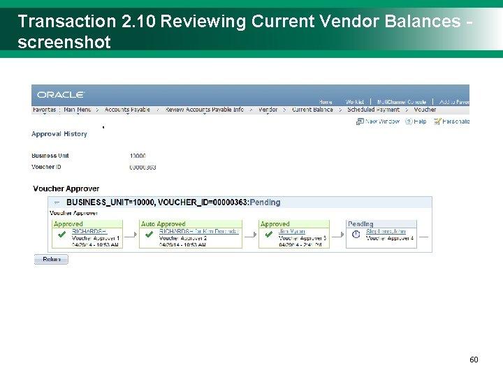 Transaction 2. 10 Reviewing Current Vendor Balances - screenshot 6060