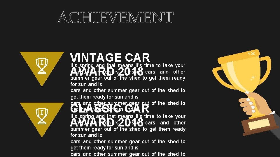 ACHIEVEMENT VINTAGE CAR It's spring and that means it's time to take your boats,