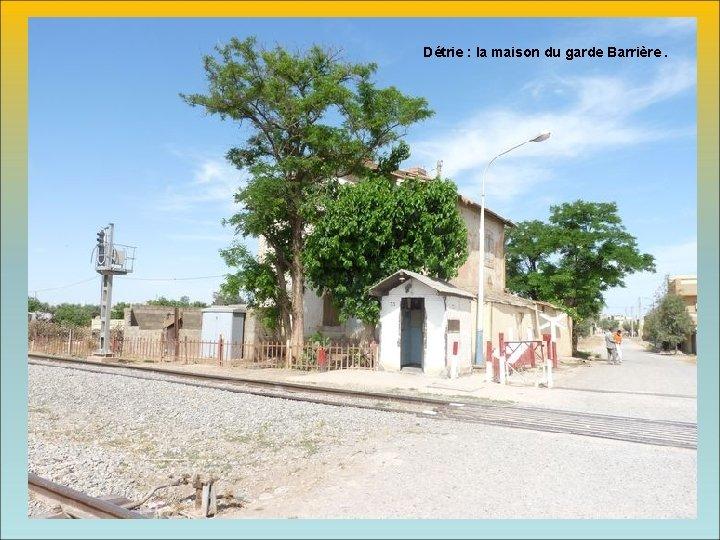 Détrie : la maison du garde Barrière.