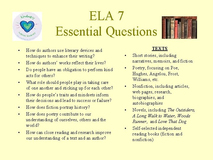 ELA 7 Essential Questions • • How do authors use literary devices and techniques