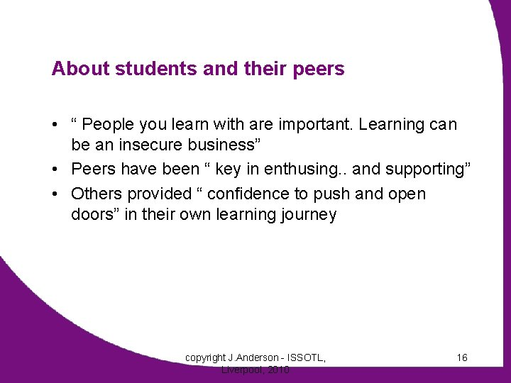 """About students and their peers • """" People you learn with are important. Learning"""