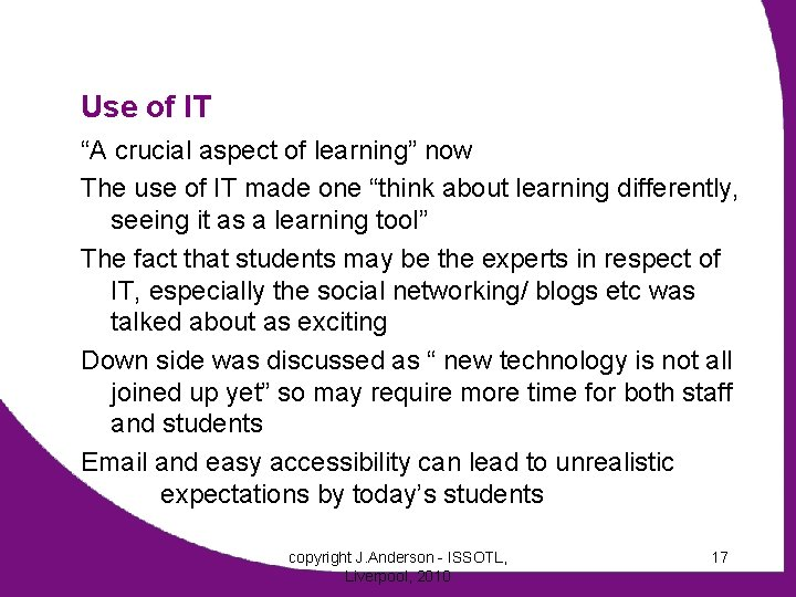 """Use of IT """"A crucial aspect of learning"""" now The use of IT made"""