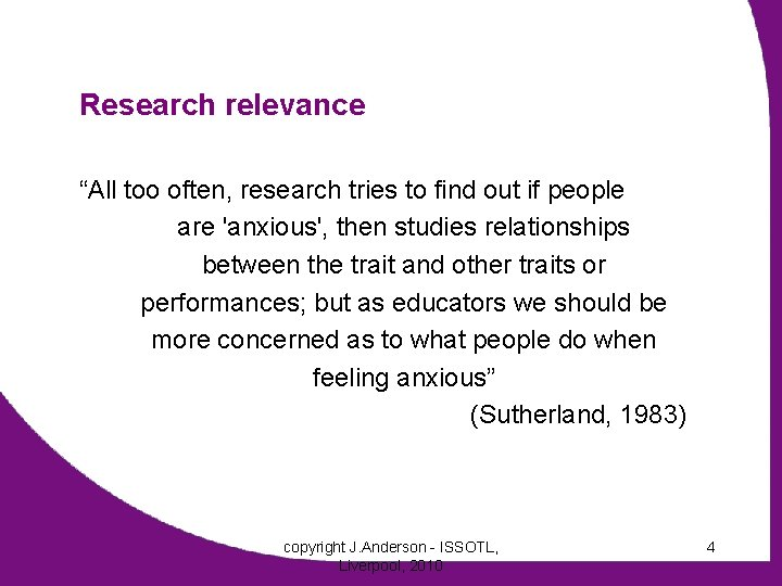 """Research relevance """"All too often, research tries to find out if people are 'anxious',"""