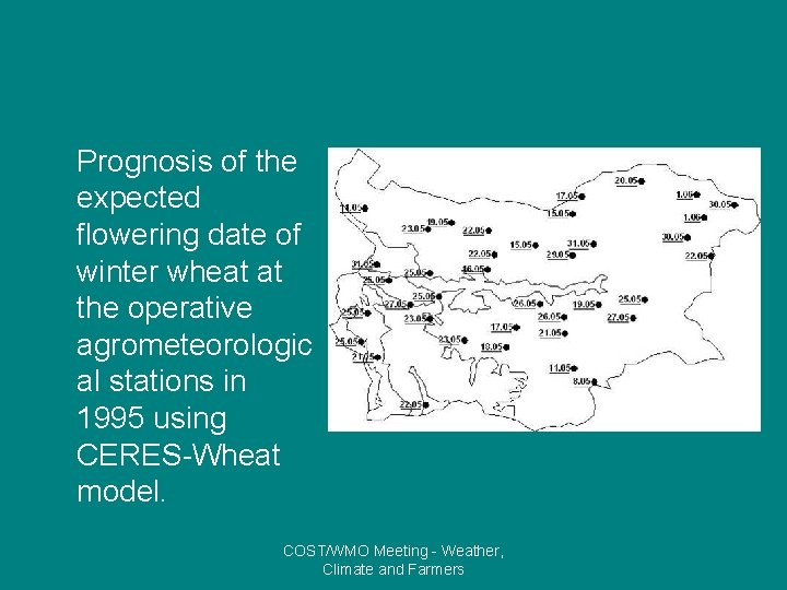 Prognosis of the expected flowering date of winter wheat at the operative agrometeorologic al