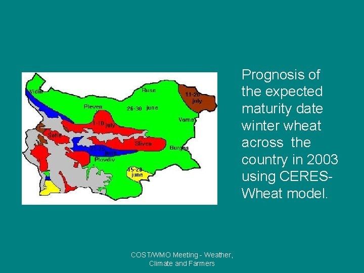 Prognosis of the expected maturity date winter wheat across the country in 2003 using