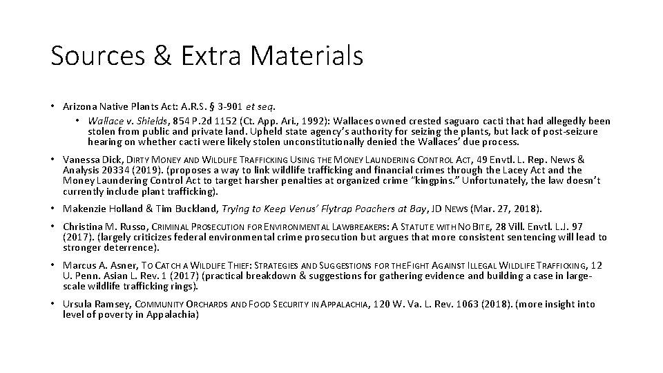 Sources & Extra Materials • Arizona Native Plants Act: A. R. S. § 3