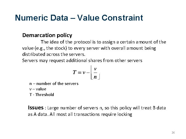 Numeric Data – Value Constraint Demarcation policy The idea of the protocol is to