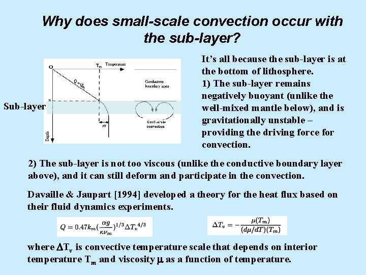 Why does small-scale convection occur with the sub-layer? Sub-layer It's all because the sub-layer