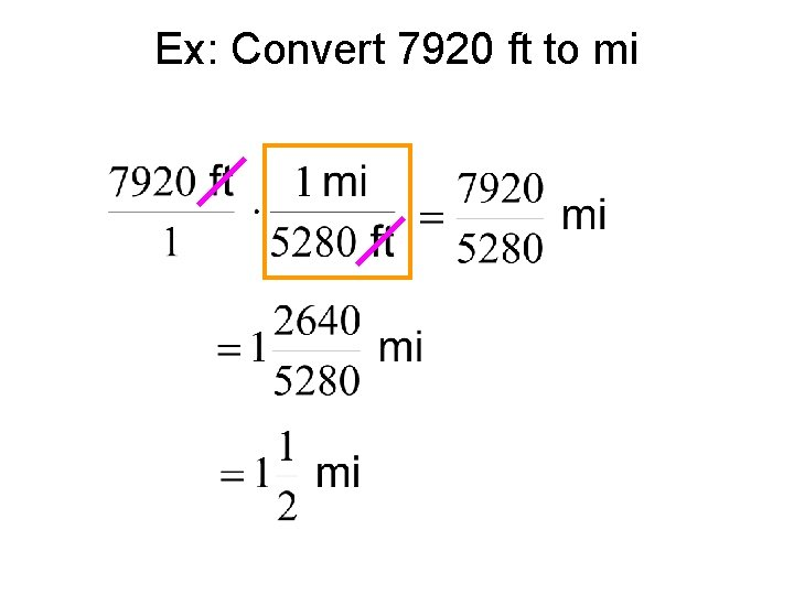Ex: Convert 7920 ft to mi