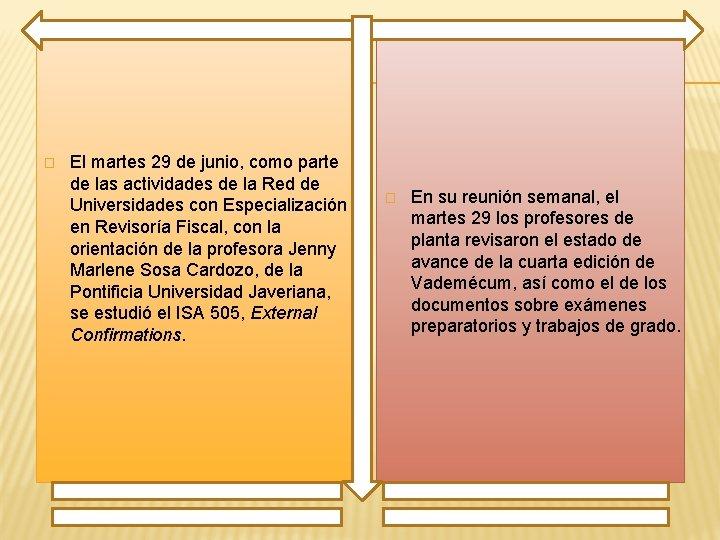 � El martes 29 de junio, como parte de las actividades de la Red