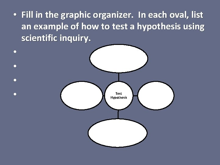 • Fill in the graphic organizer. In each oval, list an example of