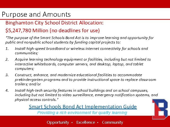 Purpose and Amounts Binghamton City School District Allocation: $5, 247, 780 Million (no deadlines